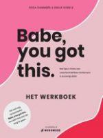 Prestatie boeken_Babe you got this_Emilie Sobels_Hashtag workmode
